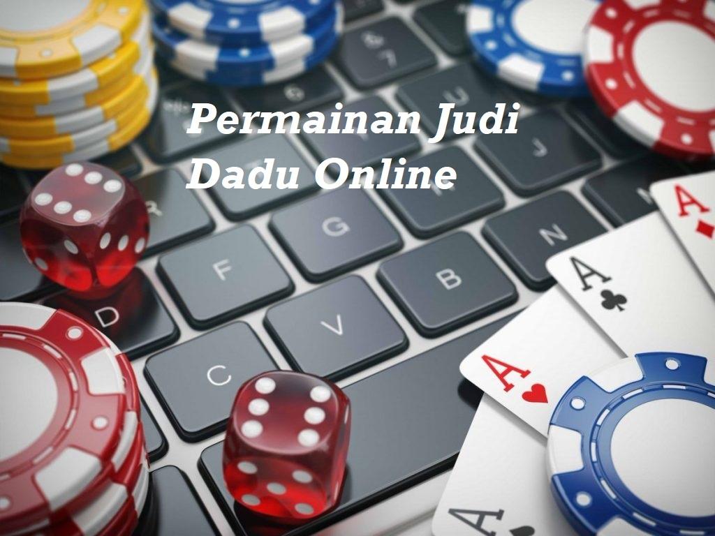 Permainan Judi Dadu Online
