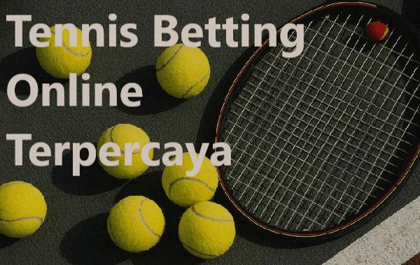Tennis Betting Online Terpercaya